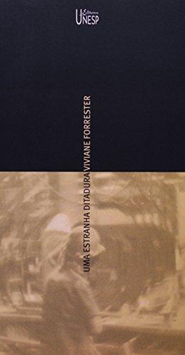 Uma estranha ditadura, livro de Viviane Forrester