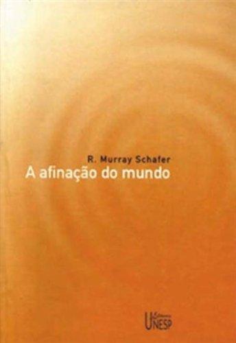 A Afinação do mundo, livro de R. Murray Shafer