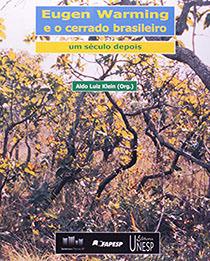 Eugen Warming e o Cerrado Brasileiro: um século depois , livro de Aldo Luiz Klein