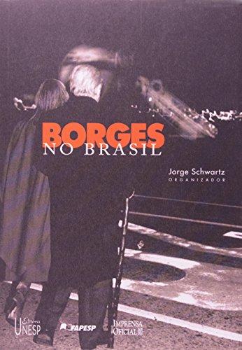 Borges no Brasil, livro de Jorge Schwartz (Organização)