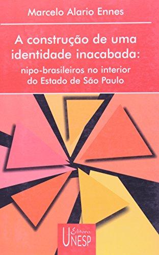 A construção de uma identidade inacabada - nipo-brasileiros no interior do Estado de São Paulo, livro de Marcelo Alario Ennes