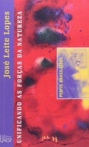 Jose Leite Lopes - unificando as forças da natureza, livro de Jesus de Paula Assis (entrevistador)