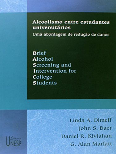 Basics - alcoolismo entre estudantes universitarios, livro de Linda A. Dimeff, John S. Baer, Daniel R. Kivlahan, G. Alan Marlatt