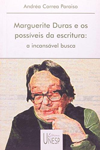 Marguerite Duras e os possíveis da escritura, livro de Andréa Correa Paraiso