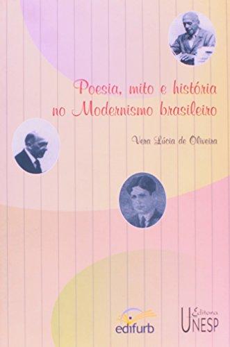 Poesia, mito e história no Modernismo brasileiro, livro de Vera Lucia de Oliveira