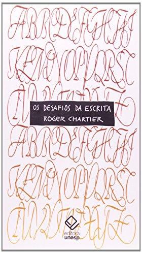 Os Desafios da Escrita, livro de Roger Chartier