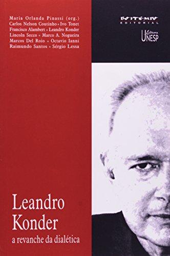 Leandro Konder - a revanche da dialética, livro de Maria Orlanda Pinassi