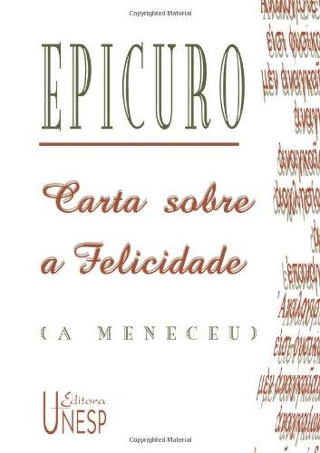 Carta sobre a felicidade (a Meneceu), livro de Epicuro