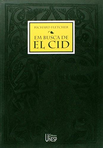 Em Busca de El Cid, livro de Richard Fletcher
