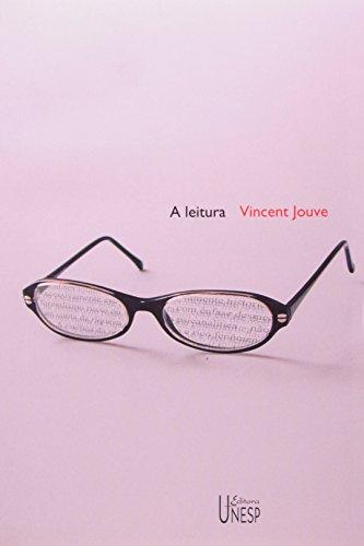 A Leitura - estudos de literatura, livro de Vicent Jouve