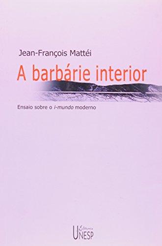 A barbárie interior, livro de Jean-François Mattei