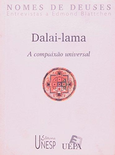 Dalai-Lama - a compaixão universal, livro de Edmond Blattchen (entrevistador)