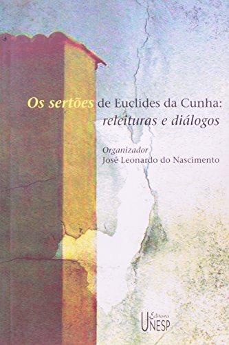 Os Sertões de Euclides da Cunha - releituras e diálogos, livro de José Leonardo do Nascimento
