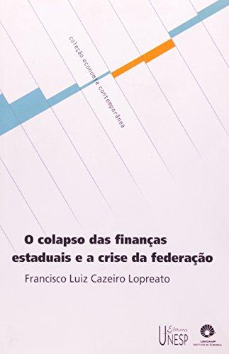 Colapso das finanças estaduais e a crise da federação, livro de Francisco Luiz Cazeiro Lopreato