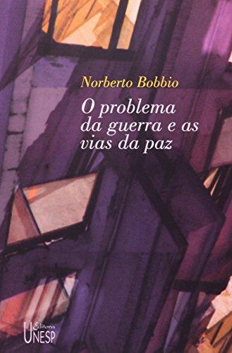 Os problema da guerra e as vias da paz, livro de Norberto Bobbio