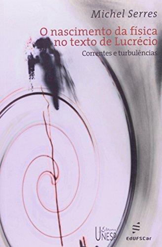 O Nascimento da Física no Texto de Lucrécio, livro de Michel Serres