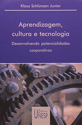 Aprendizagem, cultura e tecnologia, livro de Schlünzen Junior, Klaus