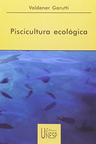 Piscicultura ecológica, livro de Valdener Garutti