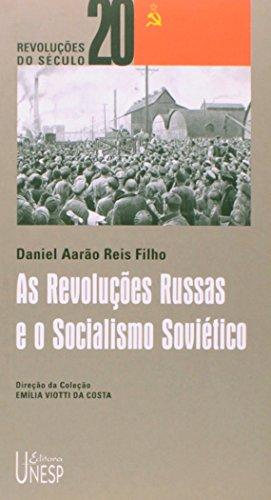 As Revoluções Russas e o Socialismo Soviético, livro de Daniel Aarão Reis Filho