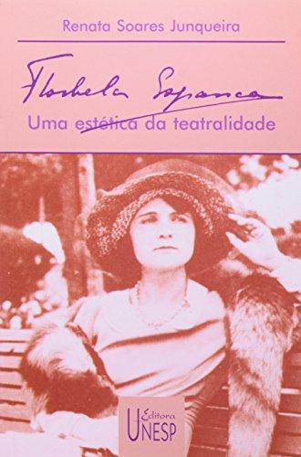 Florbela Espanca - uma estética da teatralidade, livro de Renata Soares Junqueira