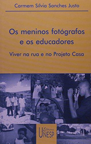Os meninos fotógrafos e os educadores, livro de Carmem Silvia Sanches Justo