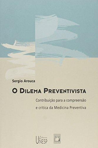 Dilema Preventivista, livro de Sergio Arouca e colaboradores