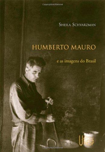 Humberto Mauro e as imagens do Brasil, livro de Sheila Schvarzman