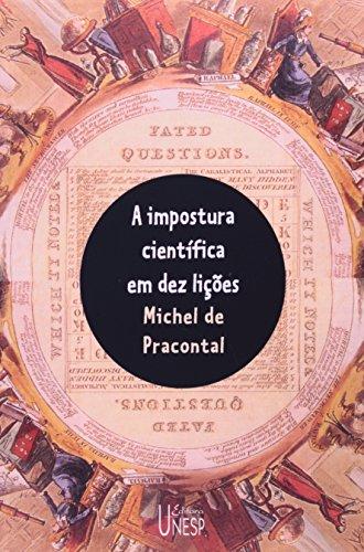A impostura científica em dez lições, livro de Michel de Pracontal