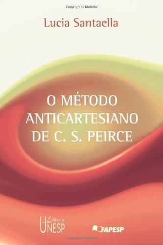 O método anticartesiano de C.S. Peirce, livro de Lucia Santaella