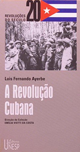 A Revolução Cubana, livro de Luis Fernando Ayerbe