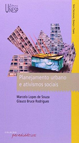 Planejamento urbano e ativismos sociais, livro de Marcelo Lopes de Souza, Glauco Bruce Rodrigues
