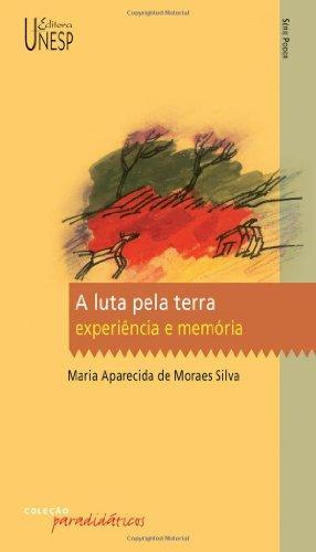 A Luta pela Terra - experiência e memória, livro de Maria Aparecida de Moraes Silva