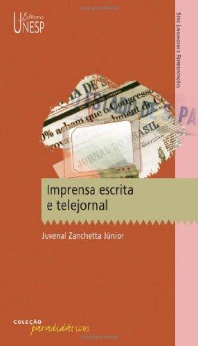 Imprensa escrita e telejornal, livro de Juvenal Zanchetta Júnior