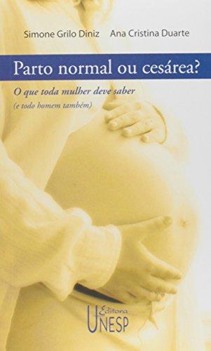 Parto normal ou cesárea?, livro de Simone Grilo Diniz, Ana Cristina Duarte