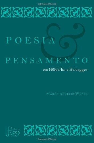 Poesia e pensamento em Hölderlin e Heidegger, livro de Marco Aurélio Werle
