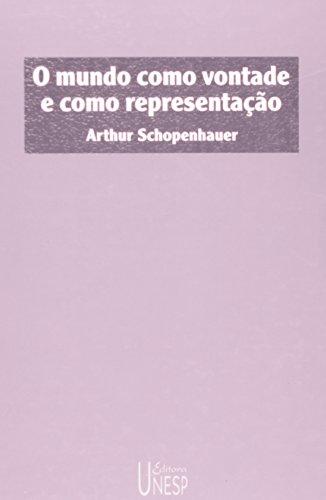 O Mundo Como Vontade e Como Representação, livro de Arthur Schopenhauer