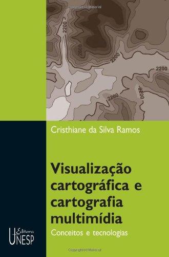 Visualização cartográfica e cartografia multimídia, livro de Christiane da Silva Ramos