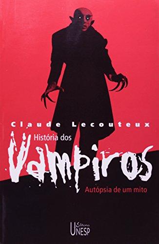 Historia dos Vampiros - autópsia de um mito, livro de Claude Lecouteux