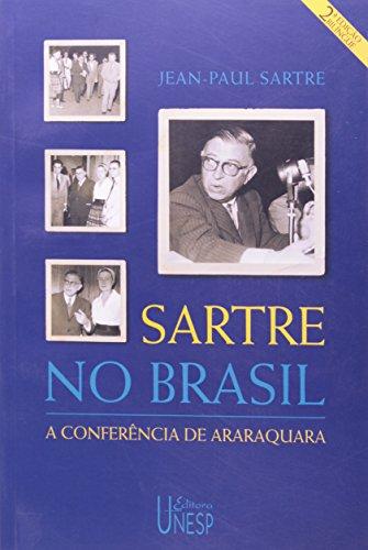 Sartre no Brasil - a conferência de Araraquara, livro de Jean-Paul Sartre