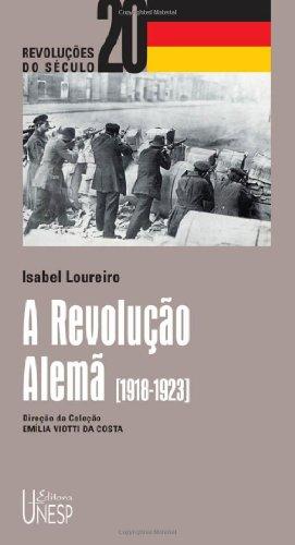 A Revolução Alemã, livro de Isabel Maria Loureiro