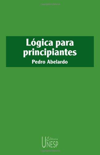 Lógica para principiantes, livro de Pedro Abelardo