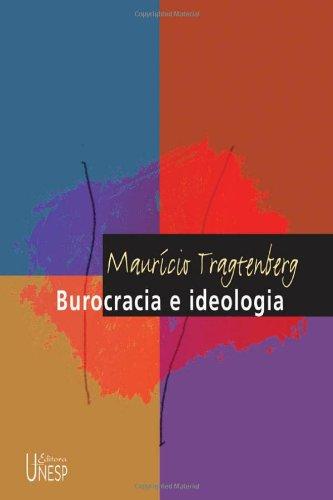 Burocracia e ideologia, livro de Maurício Tragtenberg