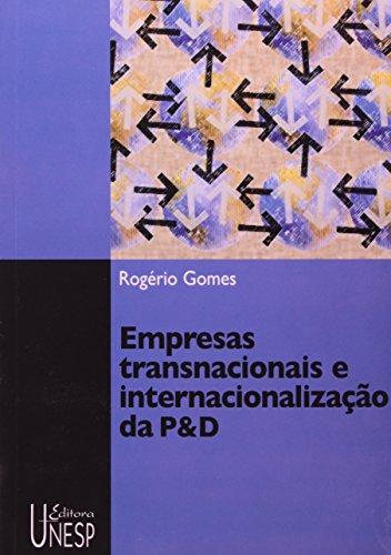 Empresas transnacionais e internacionalização da P&D, livro de Rogério Gomes
