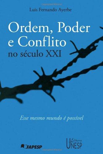 Ordem, poder e conflito no século XXI, livro de Luis Fernando Ayerbe