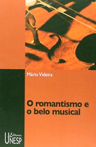 O Romantismo e o Belo Musical, livro de Mário Videira