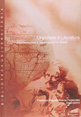 Oralidade e Literatura 1 manisfestações e abordagens no Brasil    , livro de Frederico Augusto Garcia Fernandes , (org.)