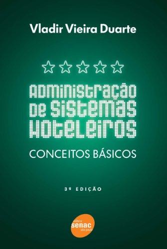 Administração De Sistemas Hoteleiros, livro de Vladir Duarte