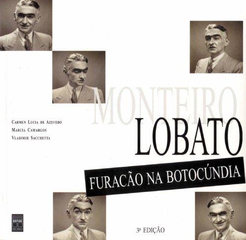 Monteiro Lobato. Furação Na Botocundia, livro de Marcia Mascarenhas Camargos, Carmen Lucia de Azevedo, Vladimir Sacchetta