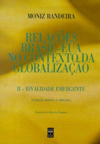Relações Brasil-Eua No Contexto Da Globalização - Volume 2, livro de Moniz Bandeira