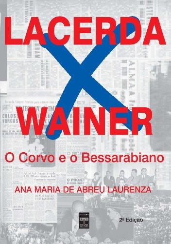 Lacerda × Wainer, livro de Ana Laurenza